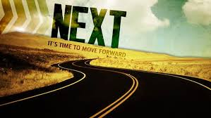 NEXT it's time to move forward